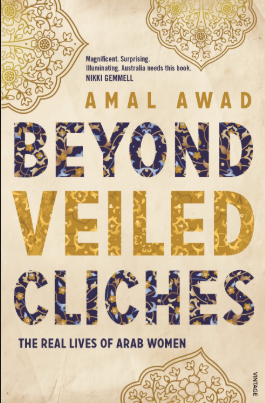 Beyond Veiled Clichés: the real lives of Arab women