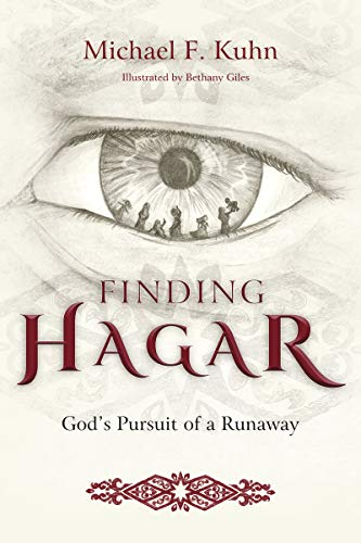 Finding Hagar: God's Pursuit of a Runaway.