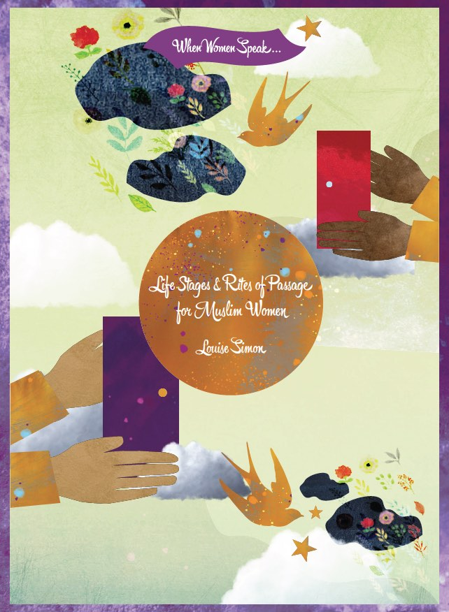 Life Stages & Rites of Passage For Muslim Women